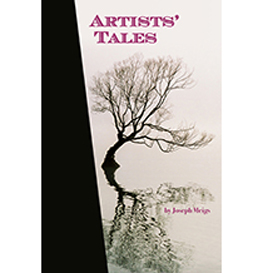 Artist Tales, by Joseph Meigs