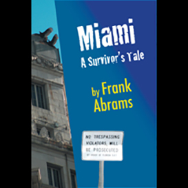 Miami, by Frank Abrams